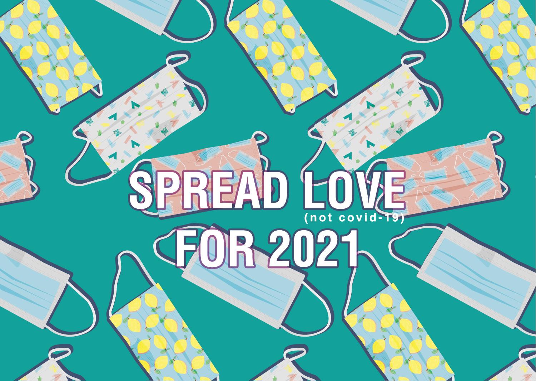 Carte de voeux 2021 - Spread Love (not covid-19) for 2021